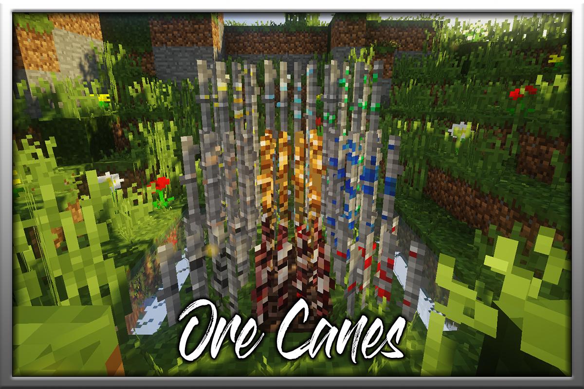 Ore Canes Mod Screenshots 1