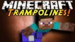 Trampoline Mod