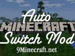 AutoSwitch Mod 1.7.10/1.7.2/1.6.4