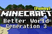 Better-World-Generation-3