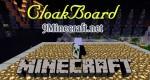 CloakBoard Mod 1.6.4/1.5.2