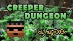 Creeper-Dungeon