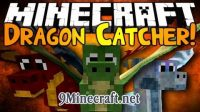 Dragon-Catcher-Mod