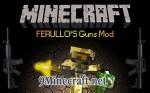 Ferullo's Guns Mod 1.6.4/1.5.2