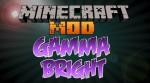 Gammabright Mod 1.8/1.7.10/1.7.2