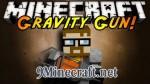 Gravity Gun Mod 1.8/1.7.10