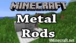 Metal Rods Mod 1.5.2
