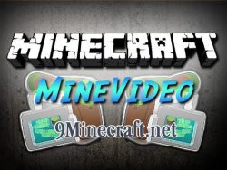 MineVideo-Mod