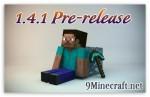 Minecraft-1.4.1-Pre-release