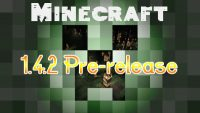 Minecraft-1.4.2-Pre-release