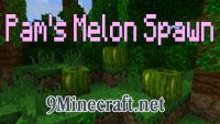 Pams-Melon-Spawn-Mod