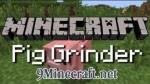 Pig-Grinder-Mod