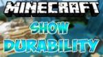 Show Durability Mod 1.6.4/1.5.2
