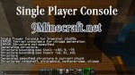 Single Player Console Mod