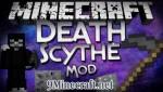 The Death Scythe Mod 1.5.2