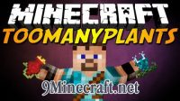 TooManyPlants-Mod