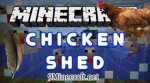 ChickenShed Mod 1.8/1.7.10/1.7.2