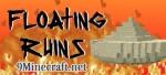 Floating Ruins Mod 1.8/1.7.10