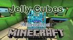 Jelly Cubes Mod 1.8/1.7.10