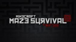 Maze -Survival-Map