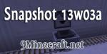 Minecraft Snapshot 13w03a