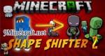 Shape Shifter Z Mod 1.7.10/1.6.4/1.5.2