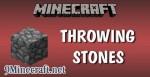 Throwing Stones Mod