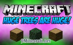 Huge-Trees-are-Huge-Mod
