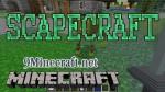 Scapecraft Mod 1.6.4/1.5.2