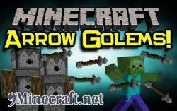 Arrow-Golems-Mod