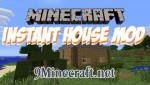 Instant House Mod 1.6.4/1.5.2