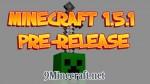 Minecraft 1.5.1 Pre-release Update