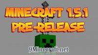 Minecraft-1.5.1-Pre-release