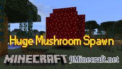 Pam-Huge-Mushroom-Spawn-Mod