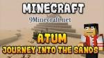 Atum: Journey into the Sands Mod 1.7.10/1.7.2