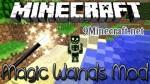 Magic Wands Mod 1.7.10/1.7.2/1.6.4