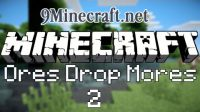 Ores-Drop-Mores-2-Mod
