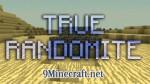 True Randomite Mod 1.6.4/1.5.2