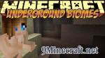 Underground Biomes Mod 1.6.4/1.5.2