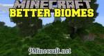Better Biomes Mod 1.6.4/1.5.2