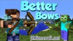 Better Bows Mod 1.6.4/1.5.2