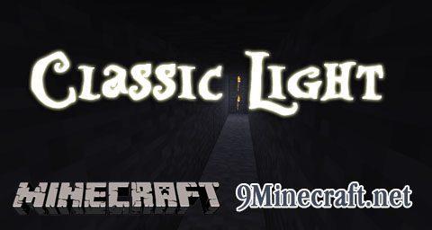 Classic Light Mod 9Minecraft Net