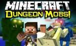 Dungeon Mobs Mod 1.6.4/1.5.2