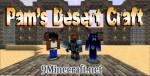 Pam's Desert Craft Mod 1.7.10/1.7.2/1.6.4