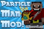 Particle Man Mod 1.7.10/1.7.2/1.6.4