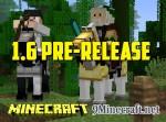 Minecraft 1.6-Pre-release