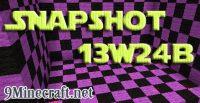 Snapshot 13w24b