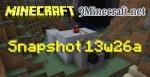 Snapshot 13w26a