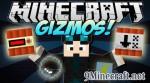 Gizmos Mod 1.7.10/1.6.4/1.5.2