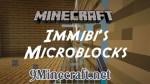 Immibis's Microblocks Mod 1.7.10/1.7.2